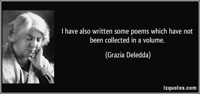 quote-i-have-also-written-some-poems-which-have-not-been-collected-in-a-volume-grazia-deledda-49091